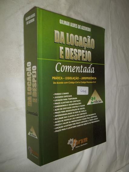 Livro Direito - Da Locação E Despejo - Gilmar Alves Azevedo