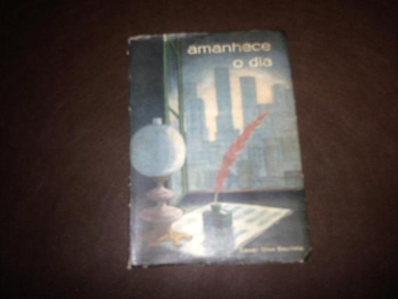Livro Antigo De Poemas Amanhece O Dia 1961