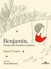 Benjamin - Poemas Com Desenhos E Músicas