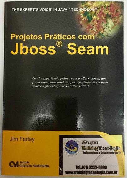Livro - Projetos Práticos Com Jboss Seam
