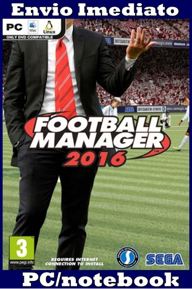 Football Manager 2016 Pc Frete Gratis Envio Imediato!