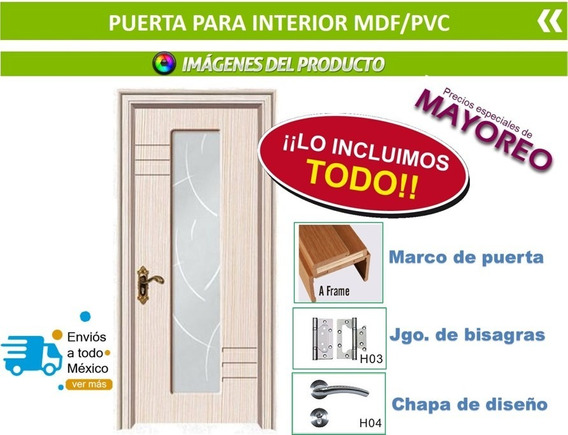 Puerta Interior Madera Mdf Todo Incluido !!! Protección Pvc