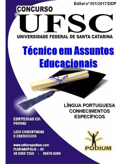 Apostila Concurso Ufsc Técnico Em Assuntos Educacionais + Cd