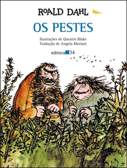 Livro: Os Pestes - Roald Dahl