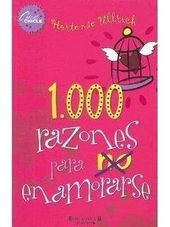 Libros Dígitales 1000 Razones Para No Enamorarse