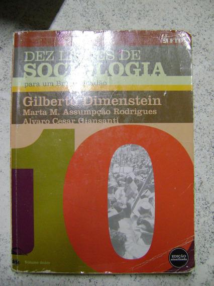 Livro Sociologia Dez Lições De Sociologia Gilberto Dimenstei