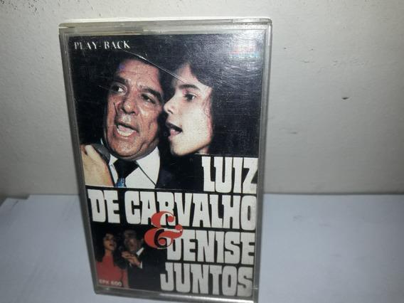 Fita K7 Luiz De Carvalho & Denise Juntos Play Back