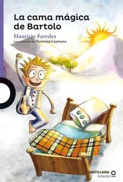 La Cama Magica De Bartolo / Mauricio Paredes