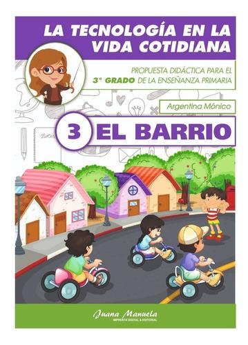 Educación Tecnológica: Combo De Libros De 1° Ciclo