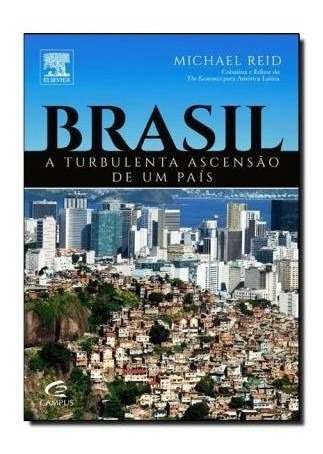 Livro - Brasil A Turbulenta Ascensao De Um Pais
