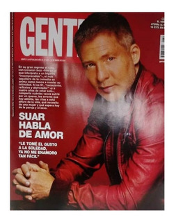 Revista Gente Nº 2851 Suar Habla De Amor