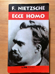 Ecce Homo - F. Nietzsche
