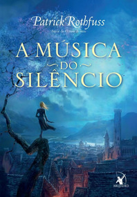 Cronica Do Matador De Rei, A - A Musica Do Silencio - Vol 03