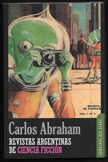 L7551. Revistas Argentinas De Ciencia Ficción Carlos Abraham
