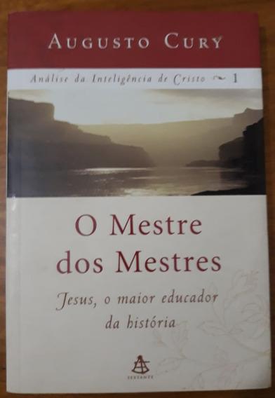 Livro - O Mestre Dos Mestres - Augusto Cury