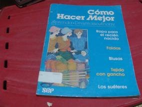1d481817f176 Como Hacer Mejor Tejido Con Gancho , Los Sueteres , Faldas