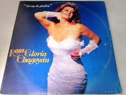 Rosa Gloria Chagoyan  No Soy De Piedra  Lp