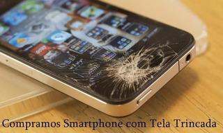 Compro Com Tela Quebrada iPhone 5 5c 5s 6 6s Com Icloud Ok