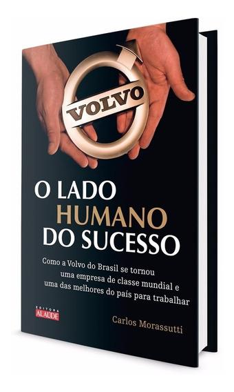 Livro - Volvo - O Lado Humano Do Sucesso