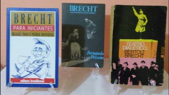Teatro Dialético Iniciantes Bertolt Brecht Fernando Peixoto