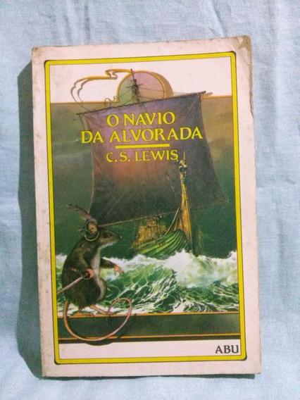 As Crônicas De Narnia - O Navio Da Alvorada (livro 5)
