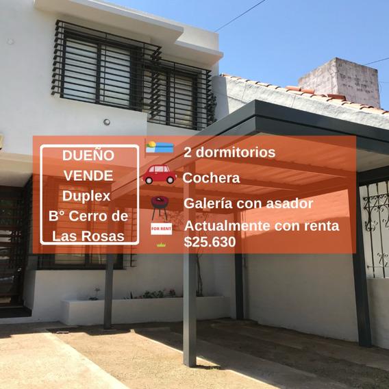 Oportunidad Dueño Vende Duplex 2 Dorm, B° Cerro De Las Rosas