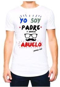 Playera Camiseta Papá Dia Del Padre Además Abuelo Supera Eso