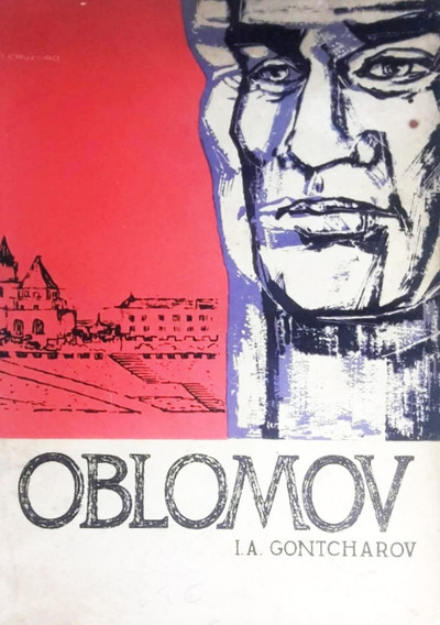 Oblomov . Romance . I. A. Gontcharov