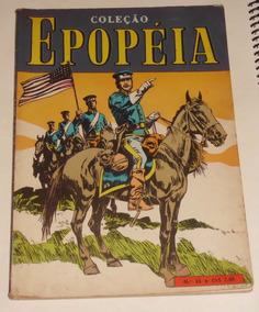 Coleção Epopéia Nº 15 - Ebal - 1970