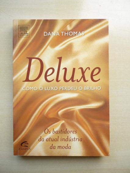 Livro Deluxe Dana Thomas