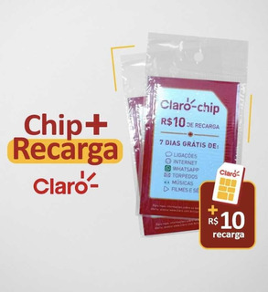 Chip Claro +10 De Recarga 7 Dias Internet Grátis *frete 12
