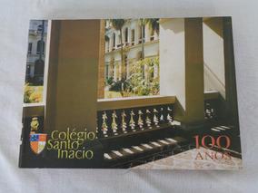Livro Colégio Santo Inácio 100 Anos 2004
