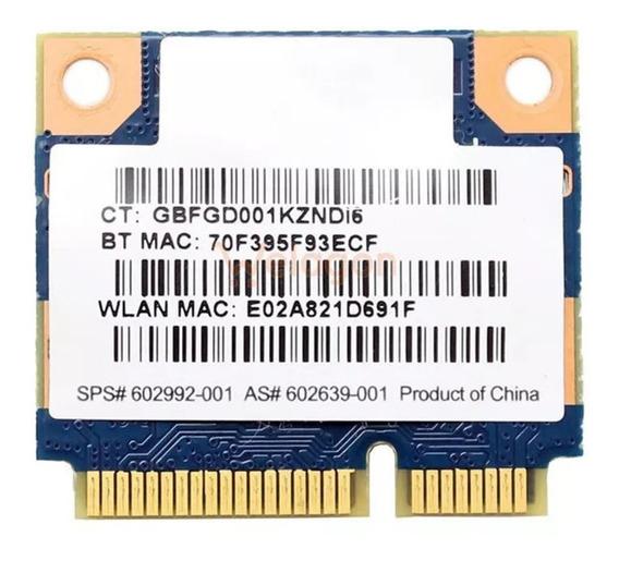 Placa Wireless Wifi Para Notebook Hp G42 602992-001