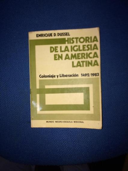 Historia De La Iglesia En America Latina