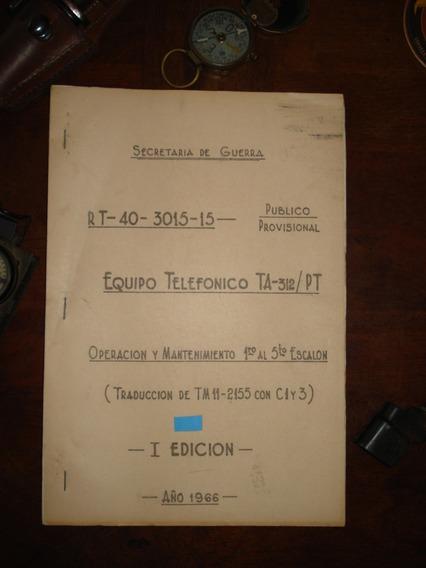 Manual De Uso Equipo Telefónico Ta-312/pt Ejercito Arg.