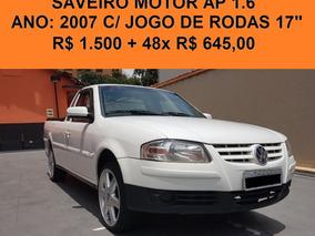 Saveiro Ap 1.6/ R$ 1.500 + +48x R$ 650,00