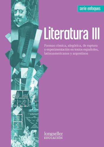Literatura 3 -  Enfoques - Longseller