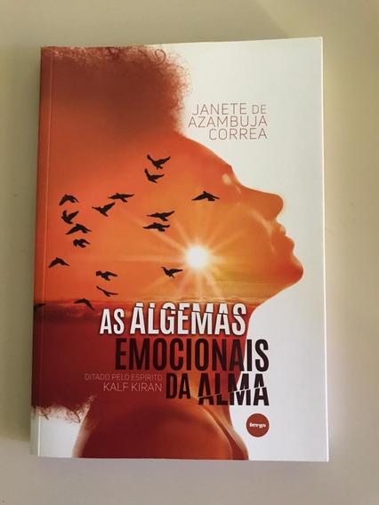 Livro Espírita As Algemas Emocionais Da Alma