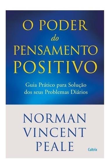 Livro O Poder Do Pensamento Positivo - Norman V. Peale