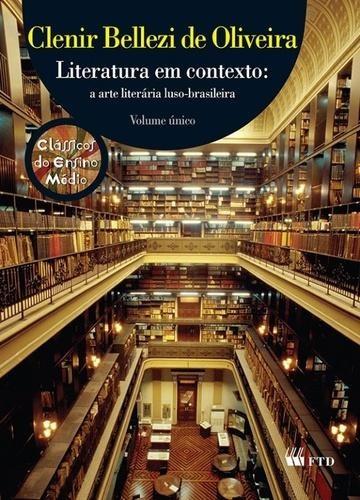 Literatura Em Contexto - Ensino Médio - Integrado