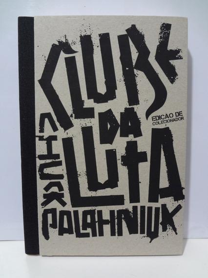 Livro Clube Da Luta - Edição De Colecionador Chuck Palahniuk