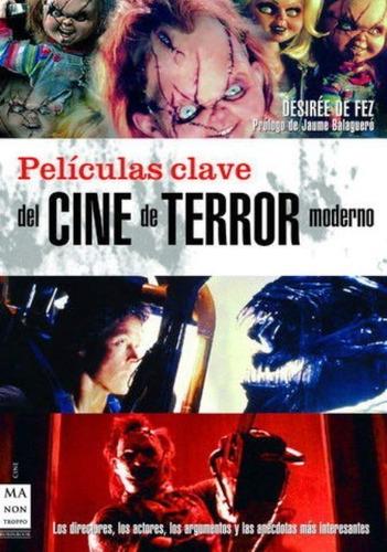 Peliculas Clave Del Cine De Terror Moderno