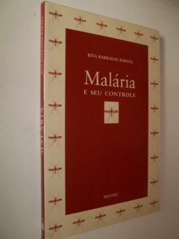 Malária E Seu Controle - Rita Barradas Barata - Livro Usado