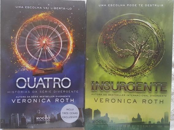 Insurgente + Quatro 2 Livros Veronica Roth Rocco Frete 12