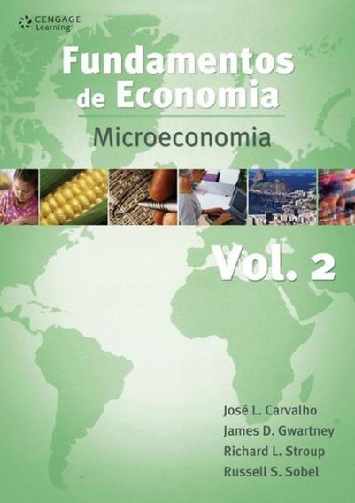 Fundamentos De Economia Volume 2 - Microeconomia