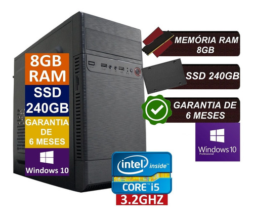Pc Computador Cpu Intel Core I5 Ssd 240gb / 8gb Memória Ram