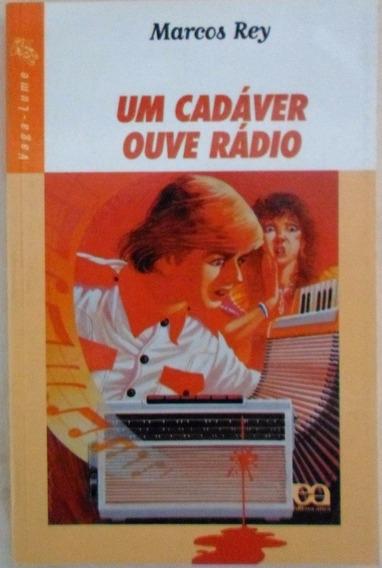 Livro Um Cadáver Ouve Rádio Marcos Rey- Fretw Gratis