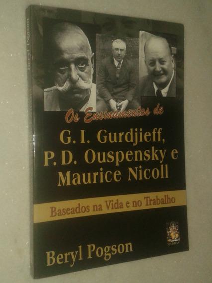 Os Ensinamentos De Gurdjieff - Ouspensky - Maurice Nicoll