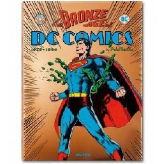 The Bronze Age Of Dc Comics - Taschen