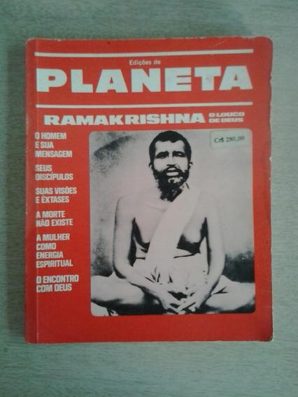 Edições Planeta Ramakrishna O Louco De Deus - Frete Grátis